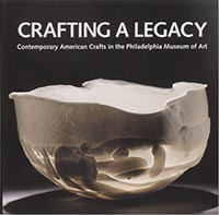 Crafting a Legacy: Contemporary American Crafts in the Philadelphia Museum of Art