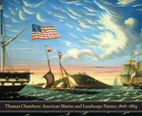 Thomas Chambers (1808-1869): American Marine and Landscape Painter