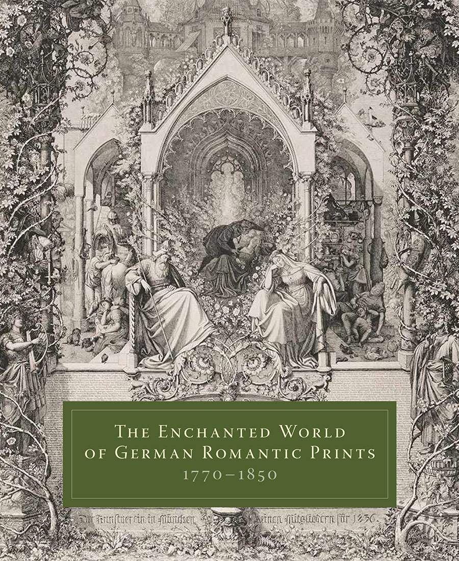 The Enchanted World of German Romantic Prints, 1770�1850