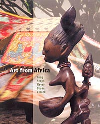 Art From Africa: Long Steps Never Broke a Back