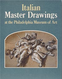 Italian Master Drawings at the Philadelphia Museum of Art