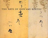 The Arts of Hon'ami K�etsu: Japanese Renaissance Master