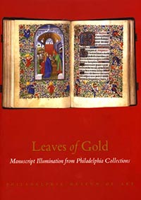 Leaves of Gold: Manuscript Illumination from Philadelphia Collections