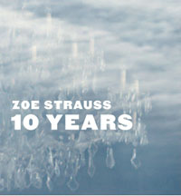 Zoe Strauss 10 Years