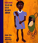 Homecoming: The Art and Life of William H. Johnson